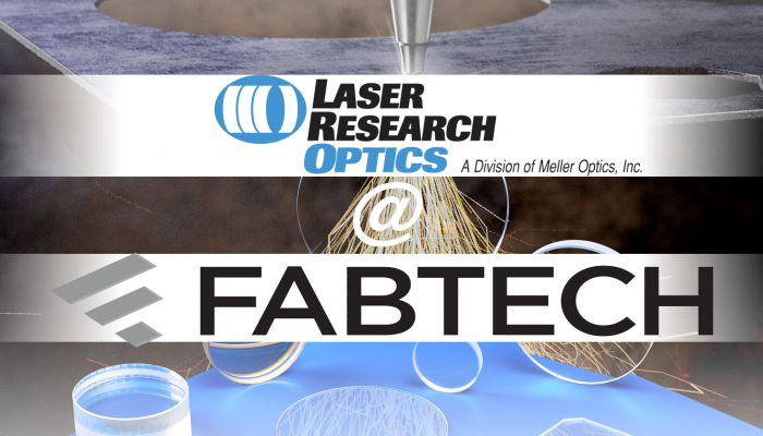 Laser Research Optics at FABTECH 2018
